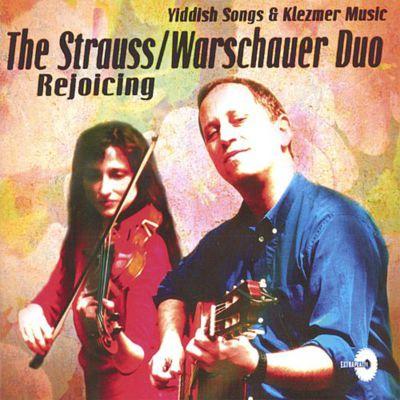 """The Strauss Warschauer Duo """"Rejoicing"""""""