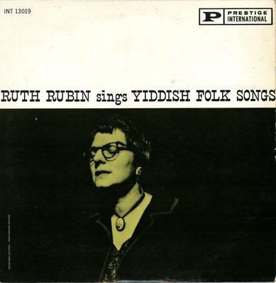 Ruth Rubin sings Yiddish Folk Songs